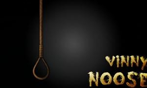 Vinny Noose